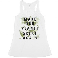 make Our Planet Great Again Floral
