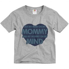 Mommy On My Mind