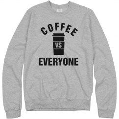Coffee Vs Everyone