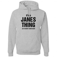 It's a Janes thing
