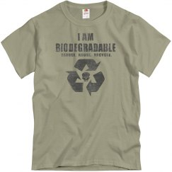 I Am Biodegradable