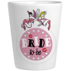 Bride To Be Shots Glass