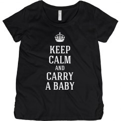 Keep calm carry a baby