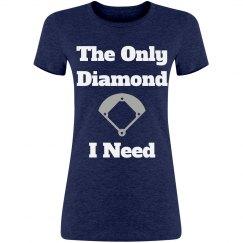 Only Diamond I Need