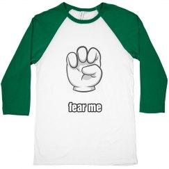 Fear Me Tee!