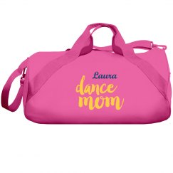 Dance Mom Duffel Bag