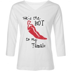 Hot Tamale for her