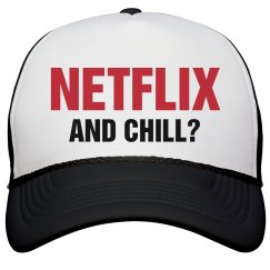 Netflix And Chill Hat