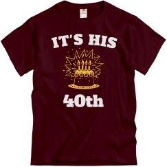 It' s his 40th birthday