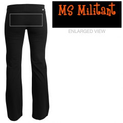 MS Militant Yoga Pants