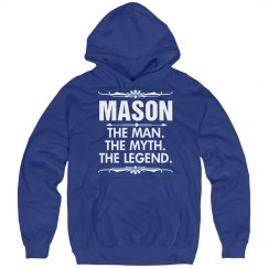 Mason the man the myth the legend