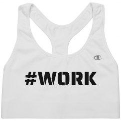 #WORK