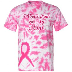 Pink For My Mom