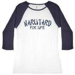 Narutard for Life