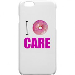 I Donut Care iPhone 6