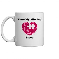 Your my missing piece