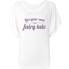 Live Your Own Fairy Tale