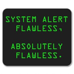 System Alert Flawless