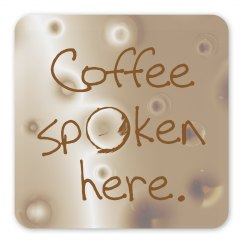 Coffee Spoken Here
