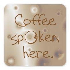 Coffee Spoken Here