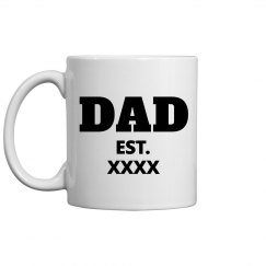 Custom Fatherhood Est. Date