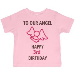 To our angel who is 3