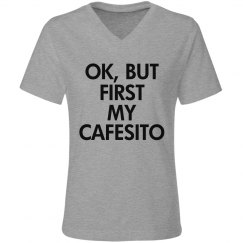 Ok, but first cafesito-w