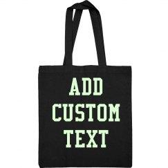 Custom Glow In The Dark Text Teenage Bag
