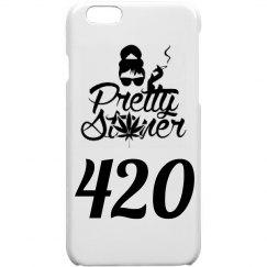 PrettyStoner 420 iPhone 6