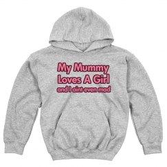 Mummy Loves A Girl Hoodie