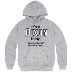 Its a Dixon thing