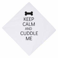 Keep calm cuddle me
