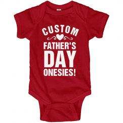 Custom Onesie For Dad