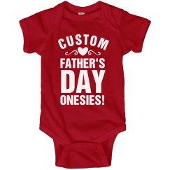 Custom Onesie For Dad