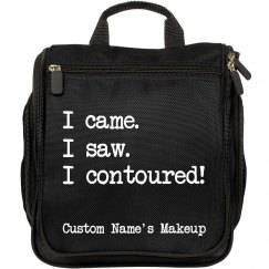 I Came. I Saw. I Contoured. custom travel makeup bag