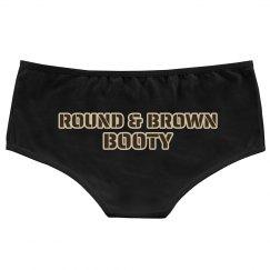 ROUND & BROWN BOOTY SHORT
