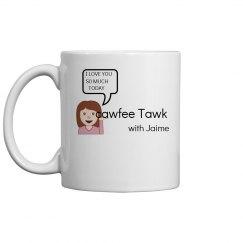 CAWFEE TAWK