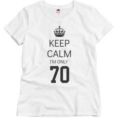 I'm only 70