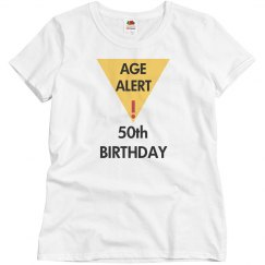 Age alert, 50th birthday