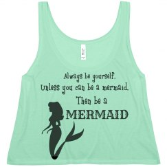 Be A Mermaid Tank Top