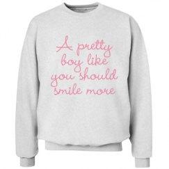 Pretty Boys Should Smile Unisex Crewneck