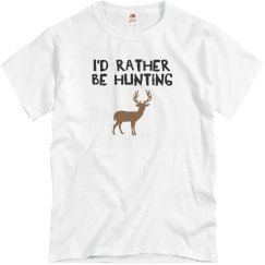 I'd rather be hunting.