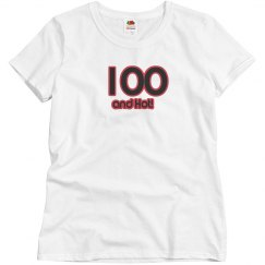 100 and Hot!