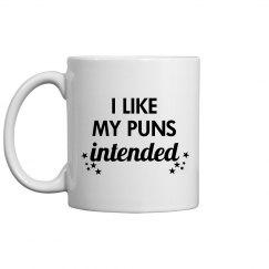 I Like My Puns Intended Mug
