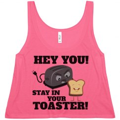 Stay In Your Toaster Color Guard