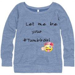 #TumblrGirl sweater