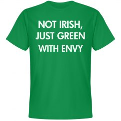 Not Irish, just green with envy