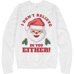 Santa Doesn't Believe