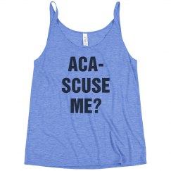 Aca-Scuse Me Tank