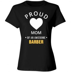 Proud Barbers Mom